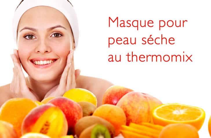 Masque pour peau sèche au thermomix