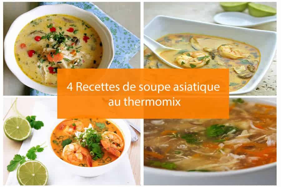 4 Recettes de soupe asiatique au thermomix