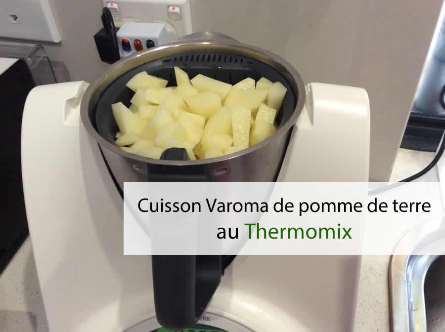 Cuisson Varoma de pomme de terre au thermomix