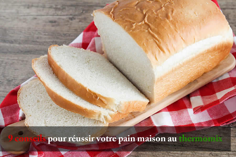 9 conseils pour réussir votre pain maison au thermomix